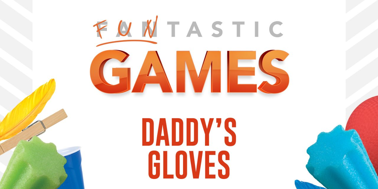 Game Idea: Daddy's Gloves